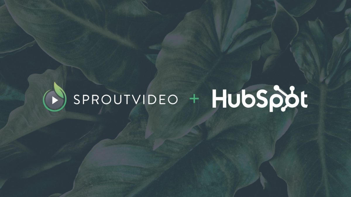 Hubspot + SproutVideo